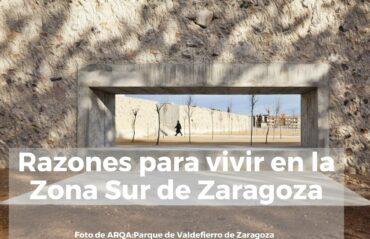Razones para vivir en la zona sur de Zaragoza